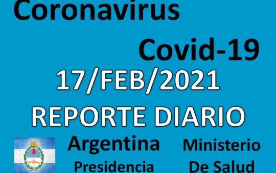 REPORTE Y SALA DE SITUACION 17/FEB/2021 COVID-19 ARGENTINA