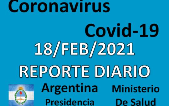 REPORTE Y SALA DE SITUACION 18/FEB/2021 COVID-19 ARGENTINA